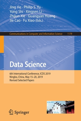 Data Science: 6th International Conference, Icds 2019, Ningbo, China, May 15-20, 2019, Revised Selected Papers