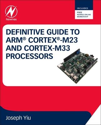 Definitive Guide to Arm Cortex-M23 and Cortex-M33 Processors-cover