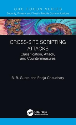 Cross-Site Scripting Attacks: Classification, Attack, and Countermeasures-cover