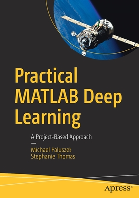 Practical MATLAB Deep Learning: A Project-Based Approach-cover