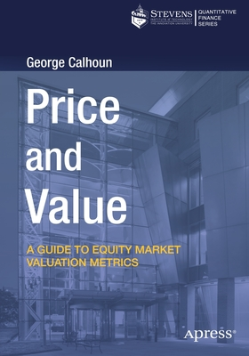 Price and Value: A Guide to Equity Market Valuation Metrics-cover