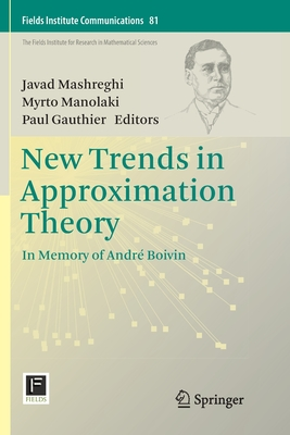 New Trends in Approximation Theory: In Memory of André Boivin-cover