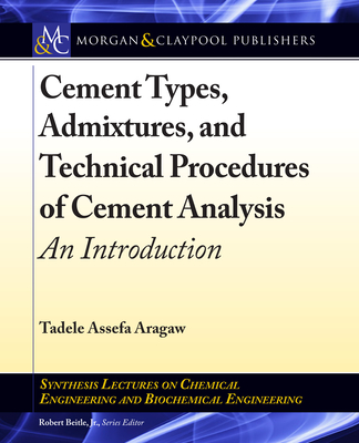 Cement Types, Admixtures, and Technical Procedures of Cement Analysis: An Introduction-cover