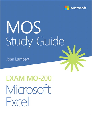 Mos Study Guide for Microsoft Excel Exam Mo-200-cover
