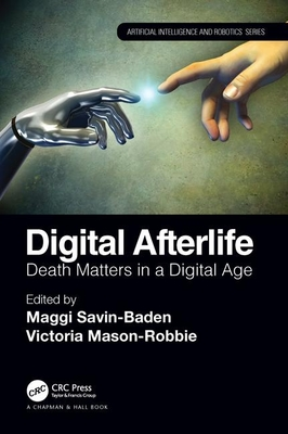Digital Afterlife: Death Matters in a Digital Age-cover