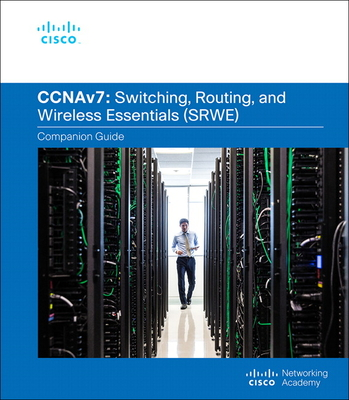 Switching, Routing, and Wireless Essentials Companion Guide (Ccnav7)-cover