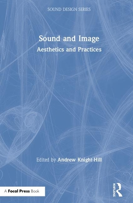 Sound and Image: Aesthetics and Practices-cover