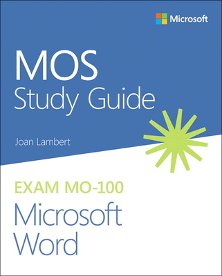 Mos Study Guide for Microsoft Word Exam Mo-100-cover