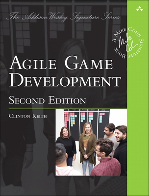 Agile Game Development: Build, Play, Repeat (2nd Edition) -cover