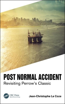 Post Normal Accident: Revisiting Perrow's Classic-cover