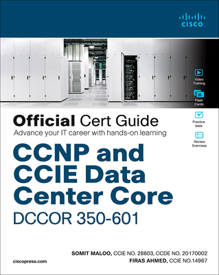 CCNP and CCIE Data Center Core Dccor 350-601 Official Cert Guide-cover