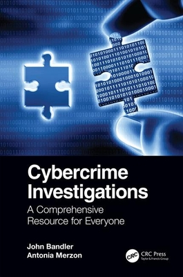 Cybercrime Investigations: A Comprehensive Resource for Everyone-cover
