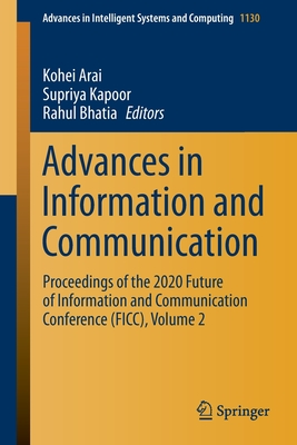 Advances in Information and Communication: Proceedings of the 2020 Future of Information and Communication Conference (Ficc), Volume 2-cover
