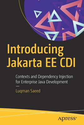 Introducing Jakarta Ee CDI: Contexts and Dependency Injection for Enterprise Java Development-cover