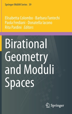 Birational Geometry and Moduli Spaces-cover