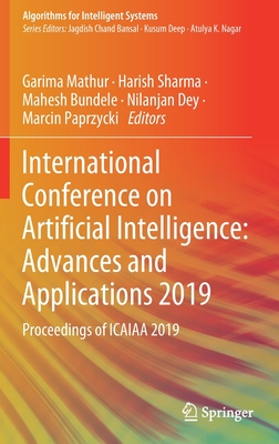 International Conference on Artificial Intelligence: Advances and Applications 2019: Proceedings of Icaiaa 2019-cover