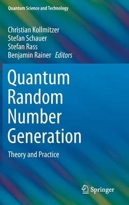 Quantum Random Number Generation: Theory and Practice-cover