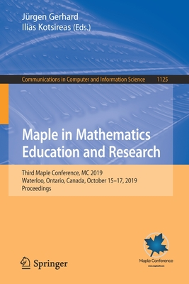 Maple in Mathematics Education and Research: Third Maple Conference, MC 2019, Waterloo, Ontario, Canada, October 15-17, 2019, Proceedings