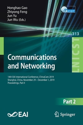 Communications and Networking: 14th Eai International Conference, Chinacom 2019, Shanghai, China, November 29 - December 1, 2019, Proceedings, Part I-cover