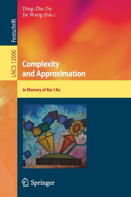 Complexity and Approximation: In Memory of Ker-I Ko-cover