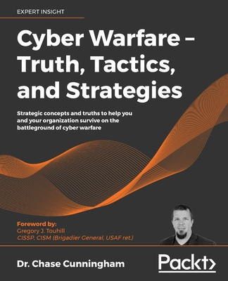 Cyber Warfare - Truth, Tactics, and Strategies-cover