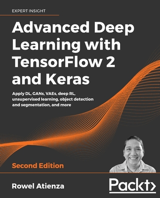 Advanced Deep Learning with TensorFlow 2 and Keras - Second Edition-cover