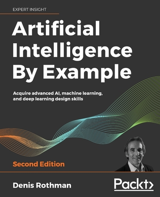 Artificial Intelligence By Example - Second Edition-cover
