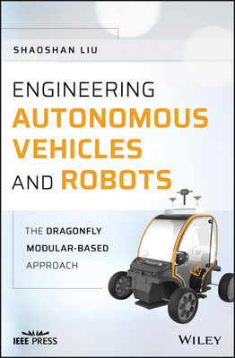 Engineering Autonomous Vehicles and Robots: The Dragonfly Modular-Based Approach-cover