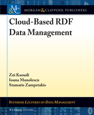 Cloud-Based Rdf Data Management