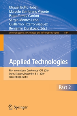 Applied Technologies: First International Conference, iCat 2019, Quito, Ecuador, December 3-5, 2019, Proceedings, Part II-cover