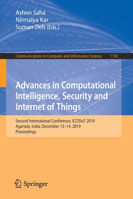 Advances in Computational Intelligence, Security and Internet of Things: Second International Conference, Iccisiot 2019, Agartala, India, December 13--cover