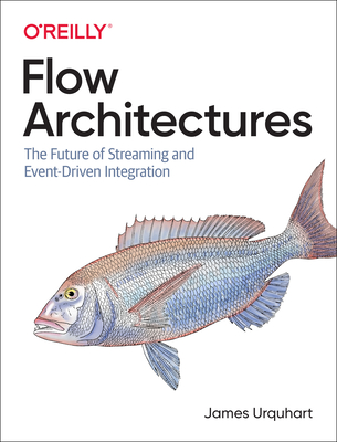Flow Architectures: The Future of Streaming and Event-Driven Integration-cover