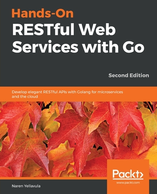 Hands-On RESTful Web Services with Go, Second Edition-cover