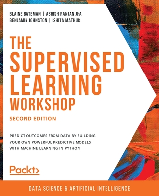 The Supervised Learning Workshop, Second Edition-cover