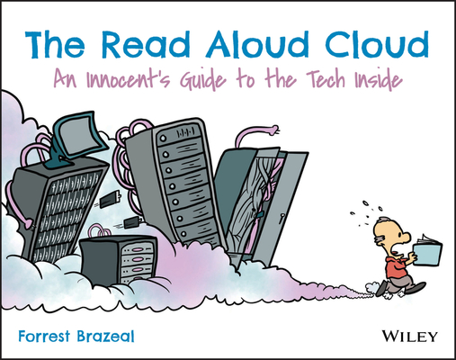 The Read Aloud Cloud: An Innocent's Guide to the Tech Inside-cover