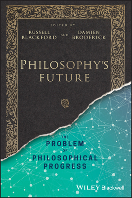 Philosophy's Future: The Problem of Philosophical Progress-cover