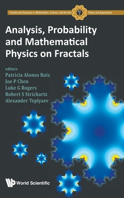 Analysis, Probability and Mathematical Physics on Fractals-cover