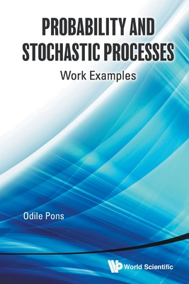 Probability and Stochastic Processes: Work Examples-cover