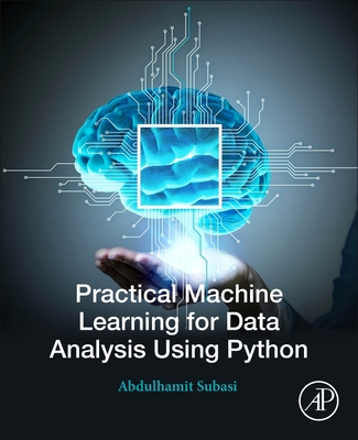Practical Machine Learning for Data Analysis Using Python-cover