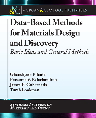 Data-Based Methods for Materials Design and Discovery: Basic Ideas and General Methods
