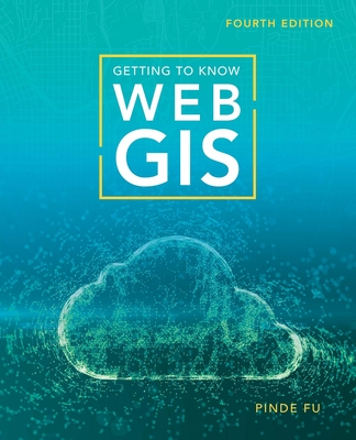 Getting to Know Web GIS-cover