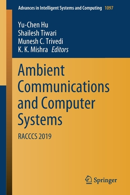 Ambient Communications and Computer Systems: Racccs 2019-cover