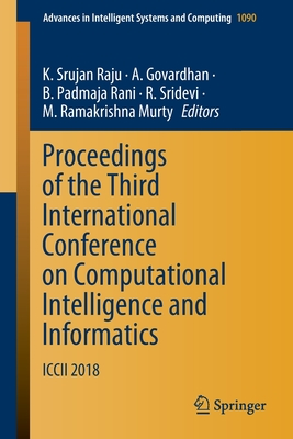 Proceedings of the Third International Conference on Computational Intelligence and Informatics: ICCII 2018-cover