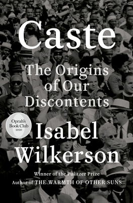 Caste (Oprah's Book Club): The Origins of Our Discontents-cover