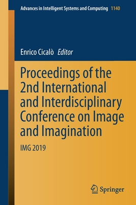Proceedings of the 2nd International and Interdisciplinary Conference on Image and Imagination: Img 2019-cover