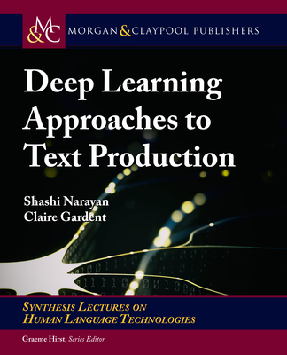 Deep Learning Approaches to Text Production-cover
