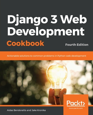 Django 3 Web Development Cookbook: Fourth Edition-cover