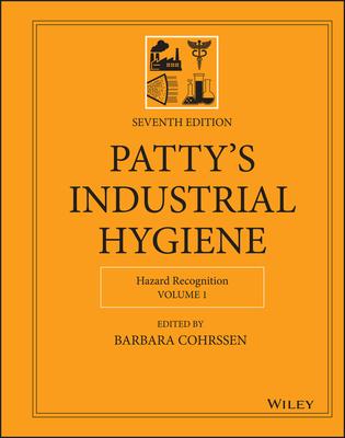 Patty's Industrial Hygiene: 4 Volume Set
