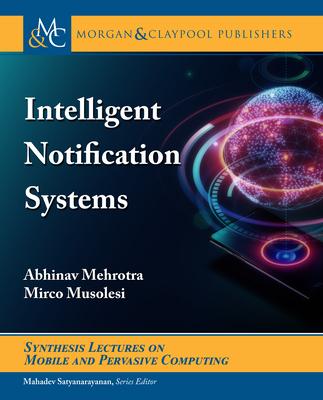 Intelligent Notification Systems