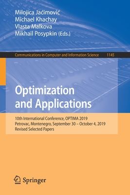 Optimization and Applications: 10th International Conference, Optima 2019, Petrovac, Montenegro, September 30 - October 4, 2019, Revised Selected Pap-cover